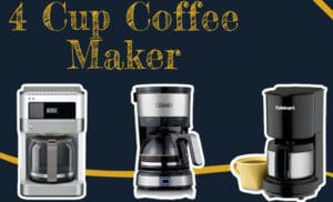 Best 4 Cup Coffee Maker 2020 Top Full Guide, Review