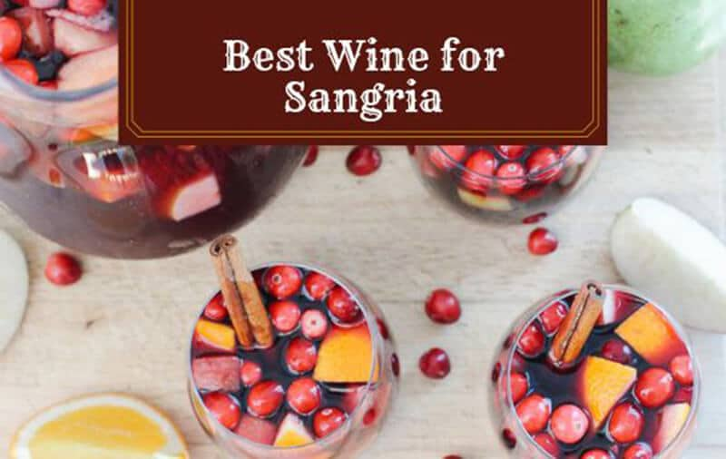 Best Wine For Sangria 2020 Top Choice & Guide