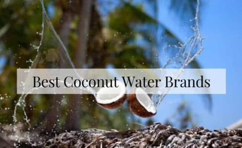 Best Coconut Water 2020 Top Full Review, Guide