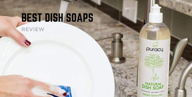 Best Dish Soap 2020 Top Full Guide, Review