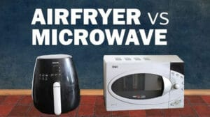 Air Fryer Vs Microwave 2020 Top Full GuideAir Fryer Vs Microwave 2020 Top Full Guide