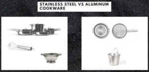 Aluminum Cookware Vs Stainless Steel 2020 Top Full Guide