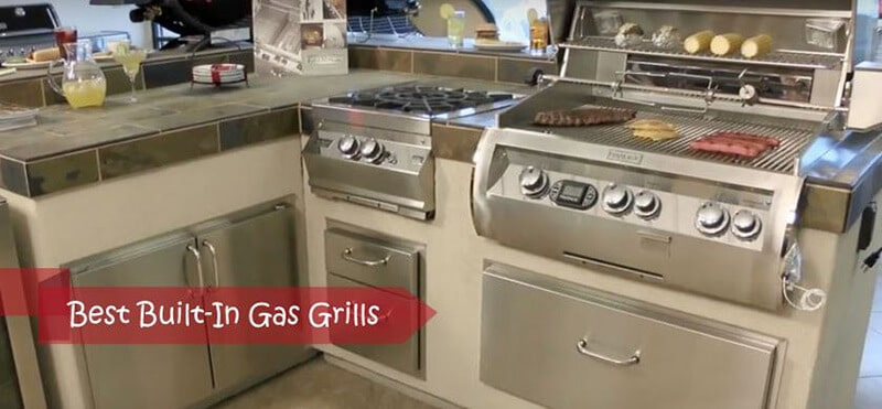 Best Built In Gas Grill 2021 Top Brands Review