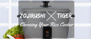 Tiger Vs Zojirushi